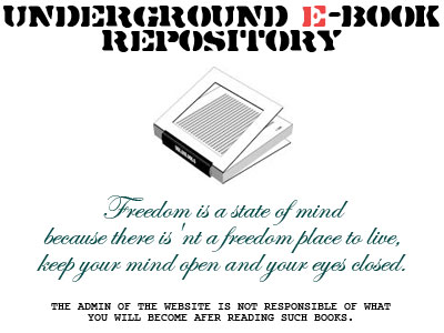 Undeground ebook library this server is for backup purposes only no copyrights are to be knowingly infringed upon if you are a member of local state or federal government fandeluxe Choice Image